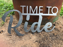 Load image into Gallery viewer, Time To Ride Metal Sign - Woodpost Metalworks
