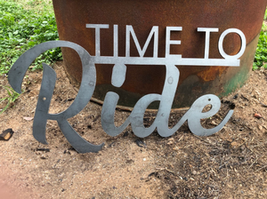 Time To Ride Metal Sign - Woodpost Metalworks