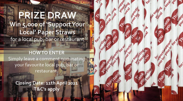 'Support Your Local' Paper Straws – Facebook Prize Draw