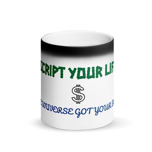 Beautiful Script your life. The Universe got your back, Matte Black Magic Mug
