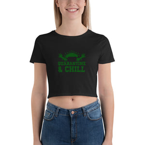 "Premium Women's Crop Tee Just Relax with ""Quarantine and Chill"""