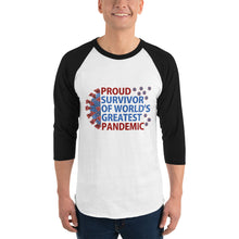 "Load image into Gallery viewer, Sexy 3/4 sleeve Custom raglan shirt with uplifting energy quote ""Proud Survivor of World's greatest Pandemic""."