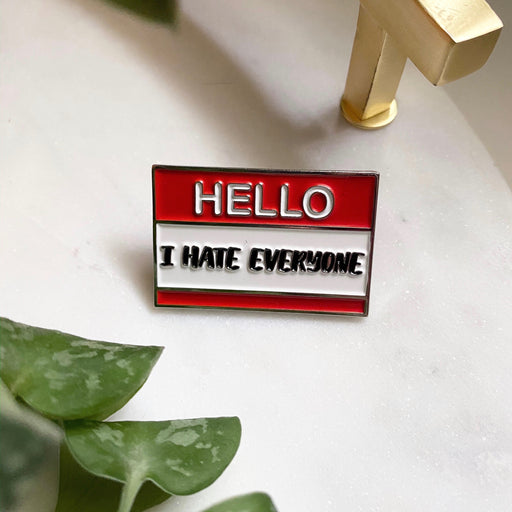 The HBIC: I Hate Everyone Pin