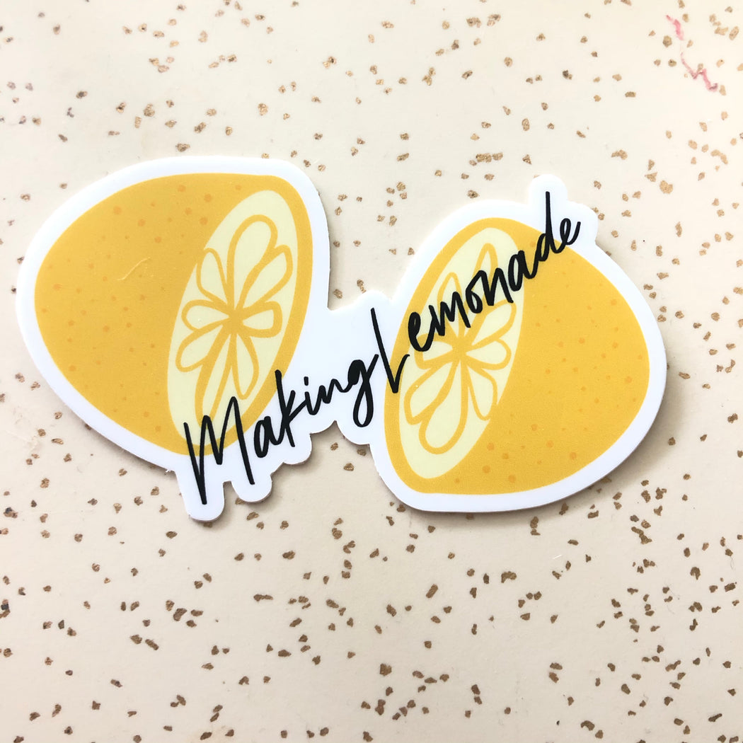 Making Lemonade Sticker