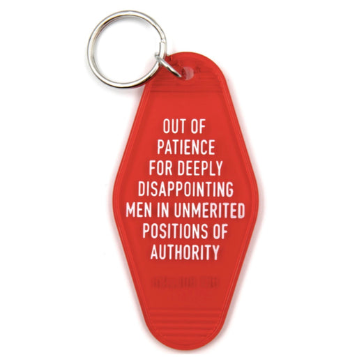 Out of Patience for Deeply Disappointing Men Keychain