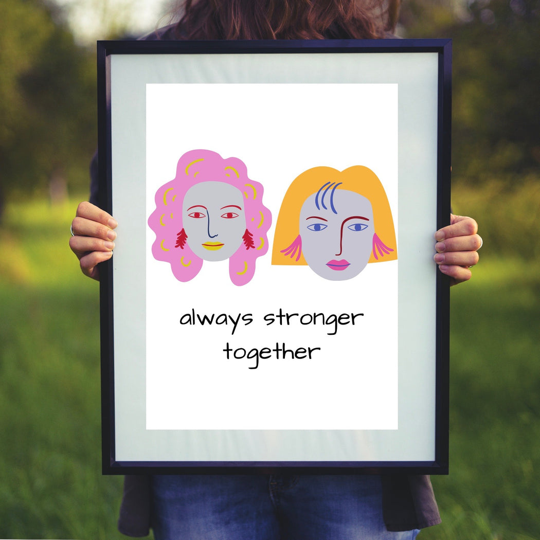 Stronger Together Print