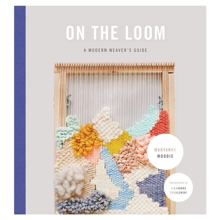 On the Loom Beginner's Weaving Book