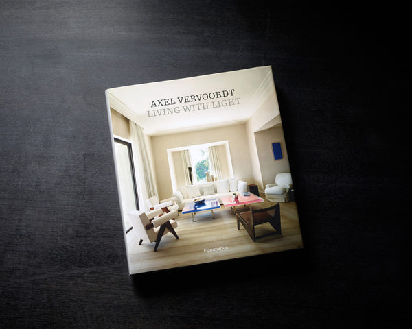Axel Vervoordt Living With Light Book