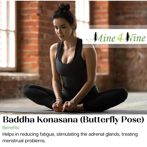Baddha Konsana Butterfly pose during first trimester of your pregnancy. | Mine4nine