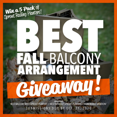 Sprout Railing Planter Fall Balcony Theme Giveway Poster