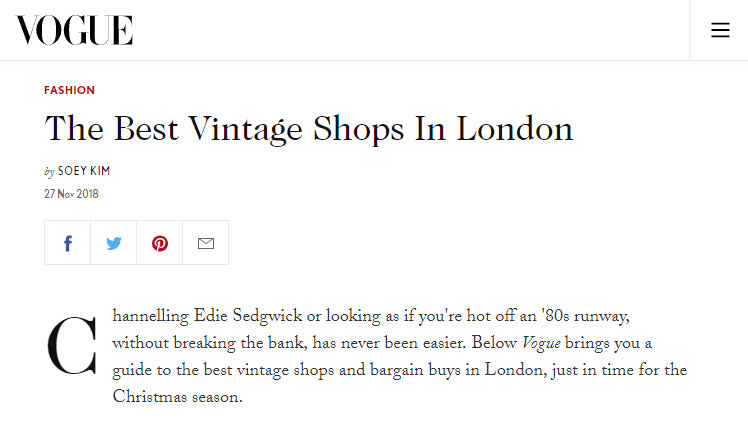 We're in Vogue's guide to 'The Best Vintage Shops In London'