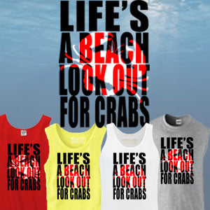 Life's a Beach, Look Out For Crabs