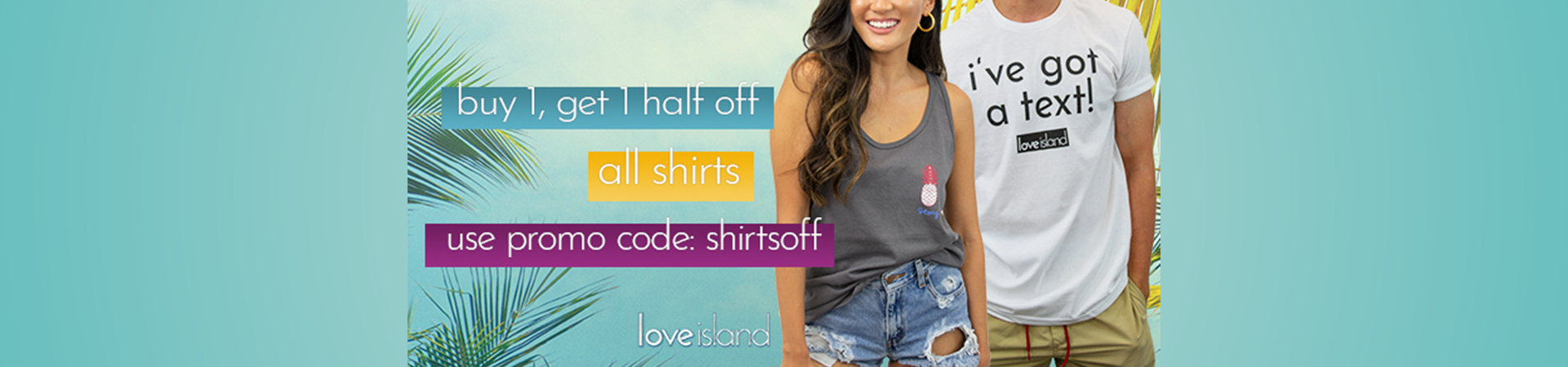BOGO Half Off With Promo Code shirtsoff