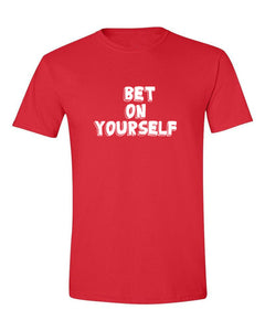 Bet On Yourself T-Shirt