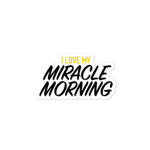 I Love The Miracle Morning Sticker