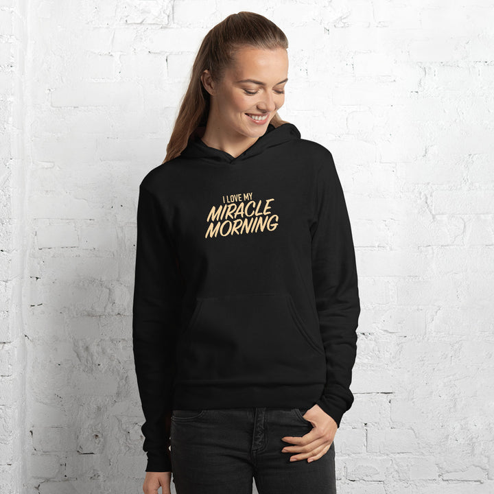 I Love My Miracle Morning Hoodie (Unisex)