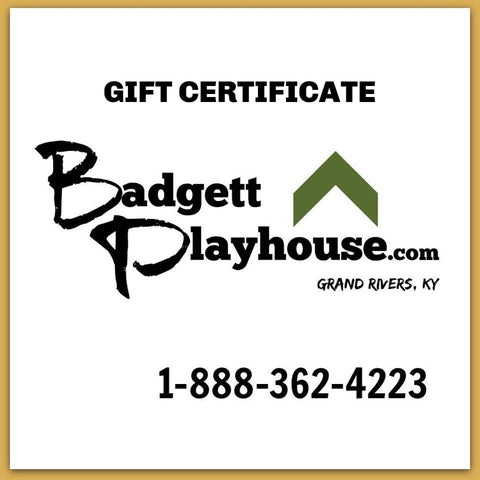 Badgett Playhouse Gift Certificate