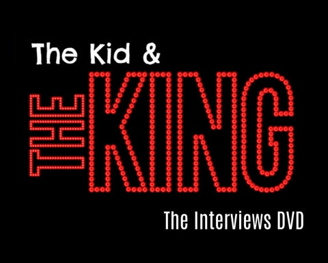 The Kid & The King - Live Interviews DVD