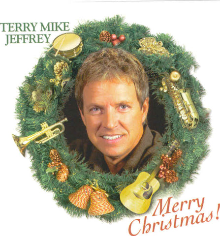 """Merry Christmas"" - Terry Mike Jeffrey CD"