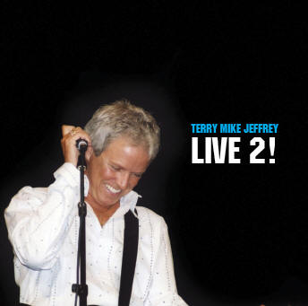 "Terry Mike Jeffrey ""LIVE"" 2"