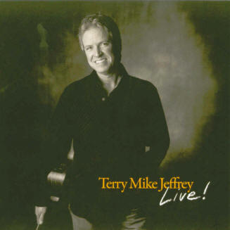 """Terry Mike Jeffrey - LIVE!"""