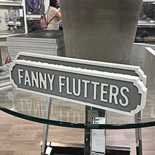 Load image into Gallery viewer, Fanny Flutters Mini Street Sign