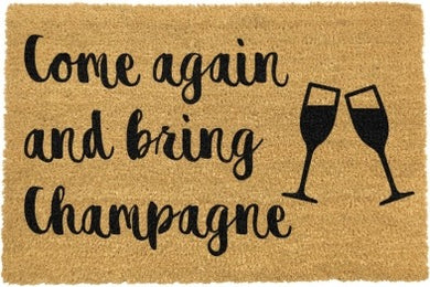 Come Again And Bring Champagne Doormat 60x40cm