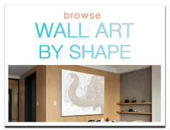Browse Wall Art by Shape