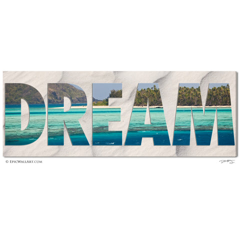 """DREAM"" Inspirational Tropical Panoramic Fine Art Gallery Wrapped Canvas Print"