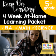 4 Week At Home Learning Packet (5th Grade) DIGITAL + PRINT OPTION