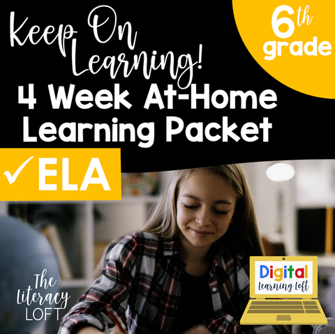 4 Week At Home Learning Packet (ELA ONLY 6th Grade) | Distance Learning | Google Slides