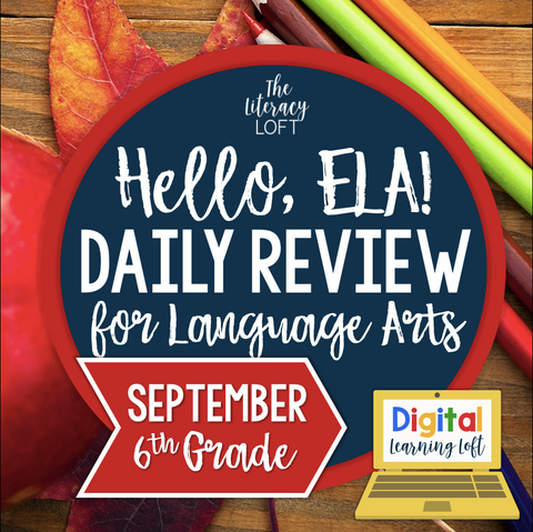 ELA Daily Review 6th Grade {September} | Distance Learning | Google Slides