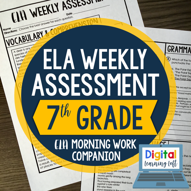 ELA Weekly Assessments {7th Grade}  | Distance Learning | Google Forms