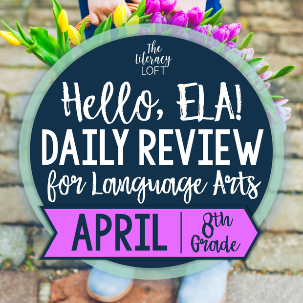 ELA Daily Review 8th Grade {April} | Distance Learning | Google Slides