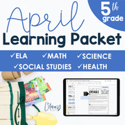April Learning Packet 5th Grade I Google Slides and Print