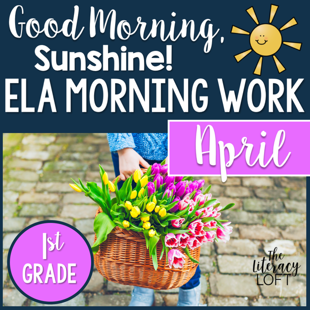 1st Grade ELA Morning Work (April) GOOGLE SLIDES + PRINT