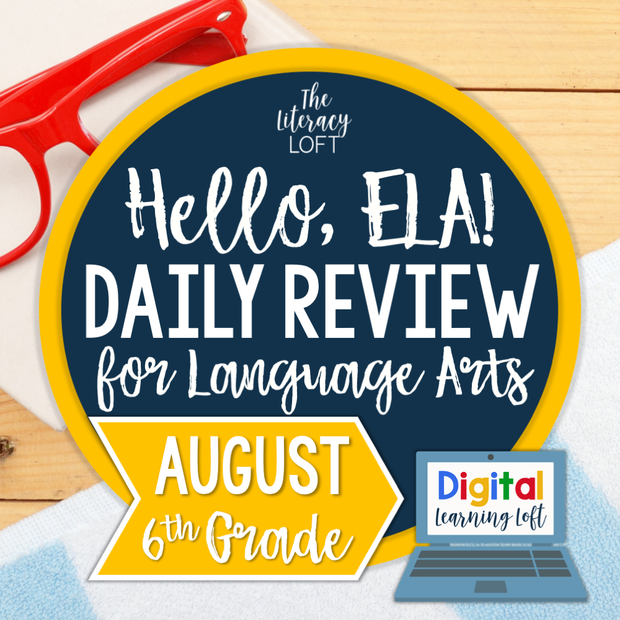 ELA Daily Review 6th Grade {August} | Distance Learning | Google Slides