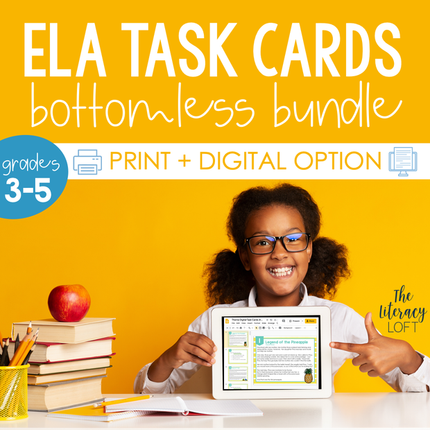 ELA Task Cards Bottomless Bundle | Google Slides | Forms | Distance Learning