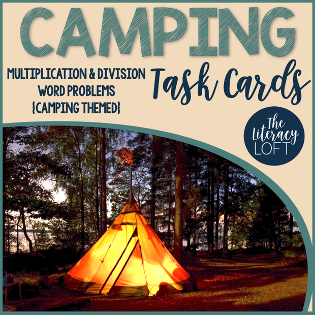 Task Cards Multiplication & Division {Camping Theme}