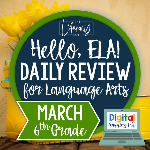 ELA Daily Review 6th Grade {March} | Distance Learning | Google Slides