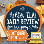 ELA Daily Review 6th Grade {October} | Distance Learning | Google Slides
