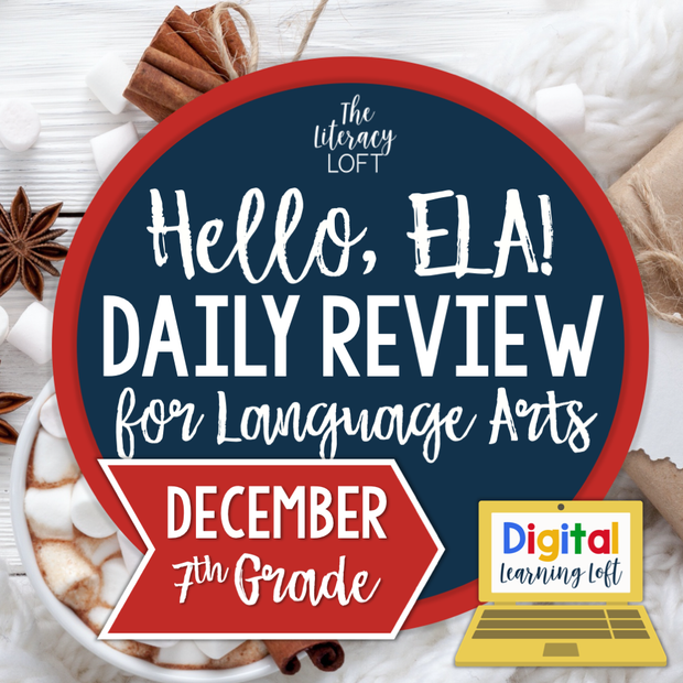 ELA Daily Review 7th Grade {December} I Distance Learning I Google Slides