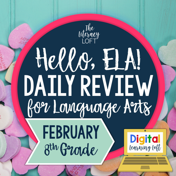 ELA Daily Review 8th Grade {February} I Distance Learning I Google Slides