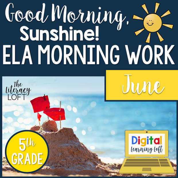 ELA Morning Work 5th Grade {June} | Distance Learning | Google Slides