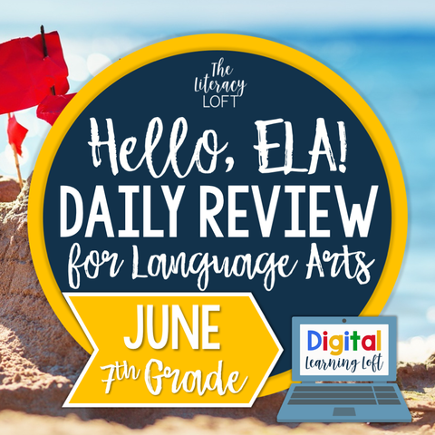 ELA Daily Review 7th Grade {June} | Distance Learning | Google Slides