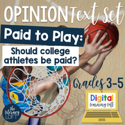 Opinion Text Set {College Athletes Debate} + Digital Option