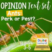 Opinion Text Set {Ants: Perk or Pest?} | Distance Learning | Google Slides
