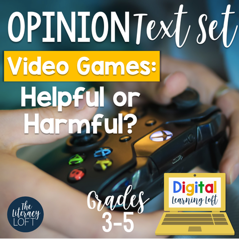 Opinion Text Set {Video Games: Helpful or Harmful?} | Distance Learning | Google Slides