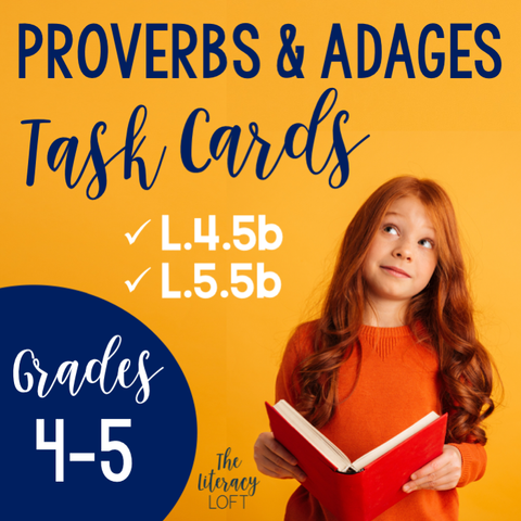 Proverbs and Adages Task Cards L.4.5b & L.5.4b | Distance Learning | Google Slides and Forms