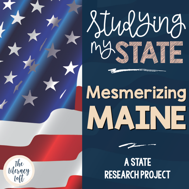 State Research & History Project {Maine}